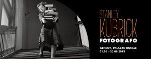 Stanley Kubrick Fotografo Genova 2013