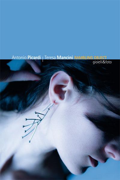 Rambling-Object Antonio Picardi - Teresa Mancini